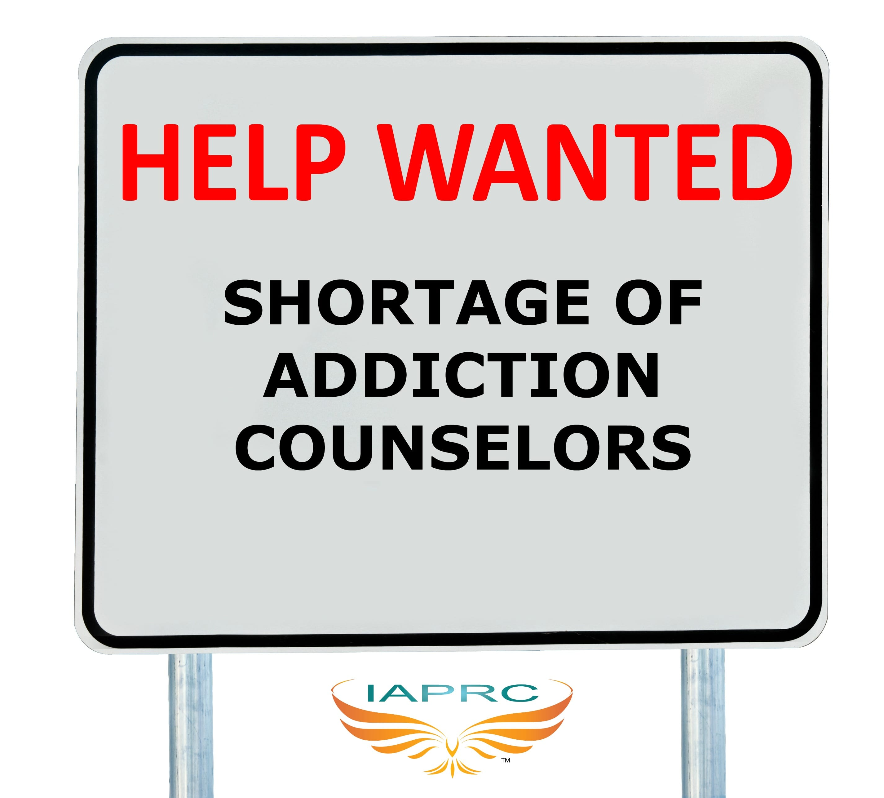 Opioid epidemicshortage of addiction counselors certified a help wanted sign isolated xflitez Gallery